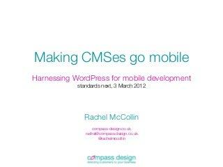 CMSes go mobile - Harness the power of WordPress