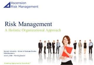 Risk Management: A Holistic Organizational Approach