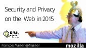 Security and Privacy on the Web in 2015
