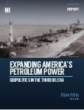 Expanding America's Petroleum Power: Geopolitics in the Third Oil Era