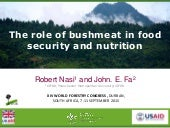 The role of bushmeat in food security and nutrition
