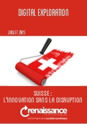 Suisse : l'innovation sans la disruption