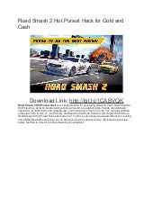 Road smash 2 hot pursuit hack for gold and cash