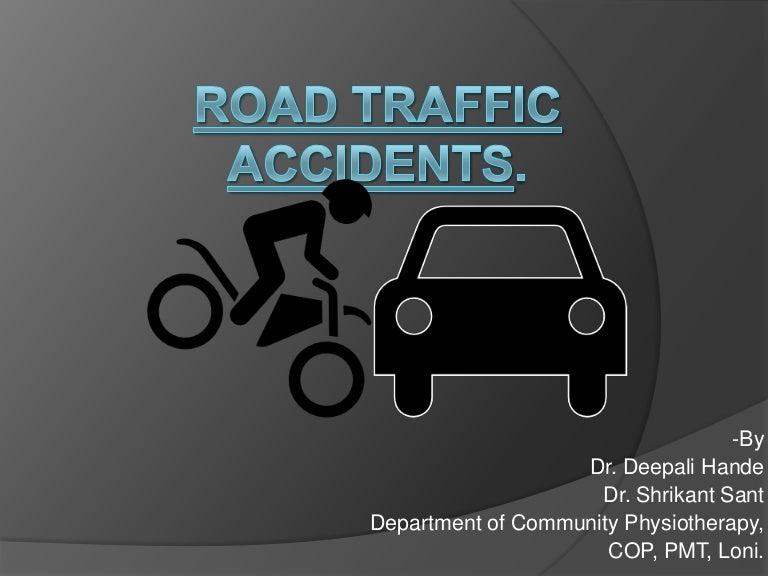 roadtrafficaccidents-140126074302-phpapp01-thumbnail-4.jpg?cb=1391660802