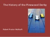 The History of the Pinewood Derby by Robert Proctor Multisoft
