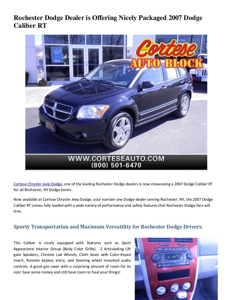 Dodge Dealers Rochester Ny >> Rochester Dodge Dealer Is Offering Nicely Packaged 2007 Dodge Caliber