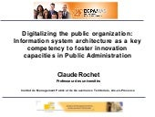 Digitalizing the public organization: Information system architecture as a key competency to foster innovation capacities in Public Administration