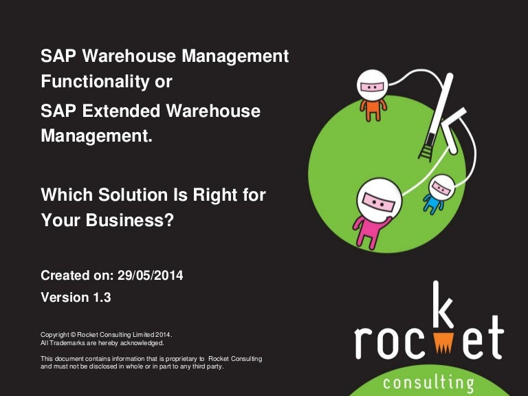 SAP Warehouse Management (SAP WM) or SAP Extended Warehouse Managemen…