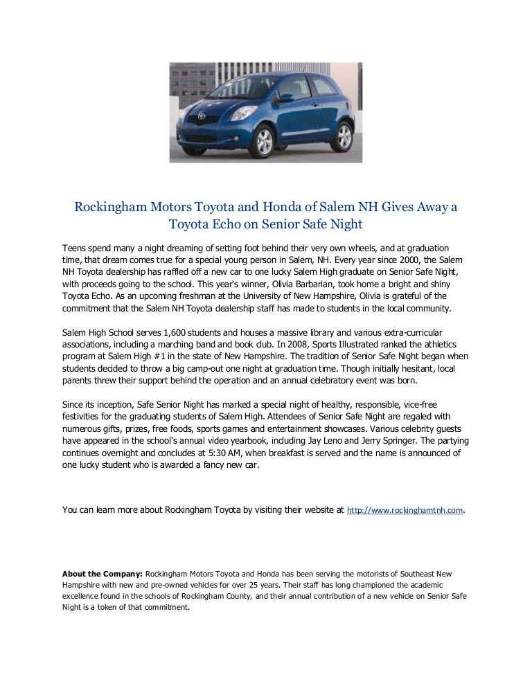 Honda Of Salem >> Rockingham Motors Toyota And Honda Of Salem Nh Gives Away A