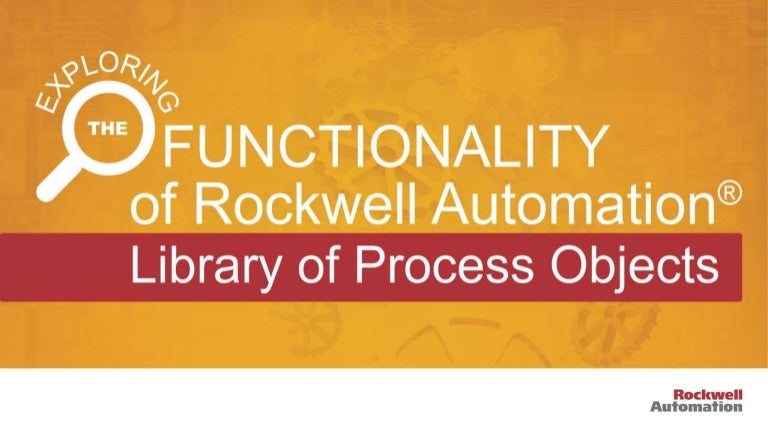 Exploring the Functionality of the Rockwell Automation