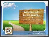 Advanced Social Media: Tools, Platforms, and Presence to Build Revenue