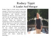 Rodney Tippit - A Leader and Manager