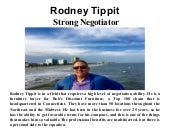 Rodney Tippit - Strong Negotiator