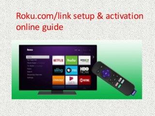 Roku.com/link code - Roku Link Activation - Roku Account Login
