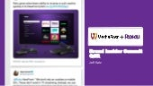 Delivery & Streaming, the Ultimate Experience with Roku