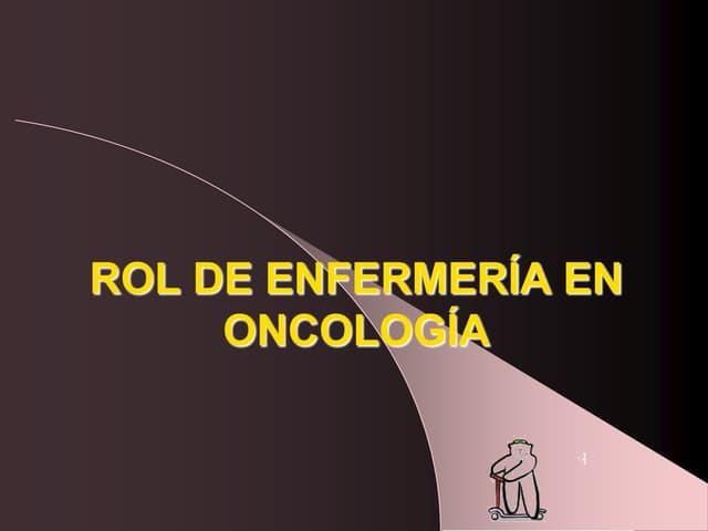 Rol enfermeria en_oncologia