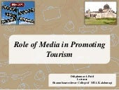 Role of media in promoting tourism