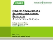Role of validated and standardized herbal products ; A scientific approach