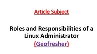 roles and responsibilities of a linux administrator ppt linux administrator job description
