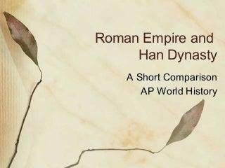 Rome Han Comparison