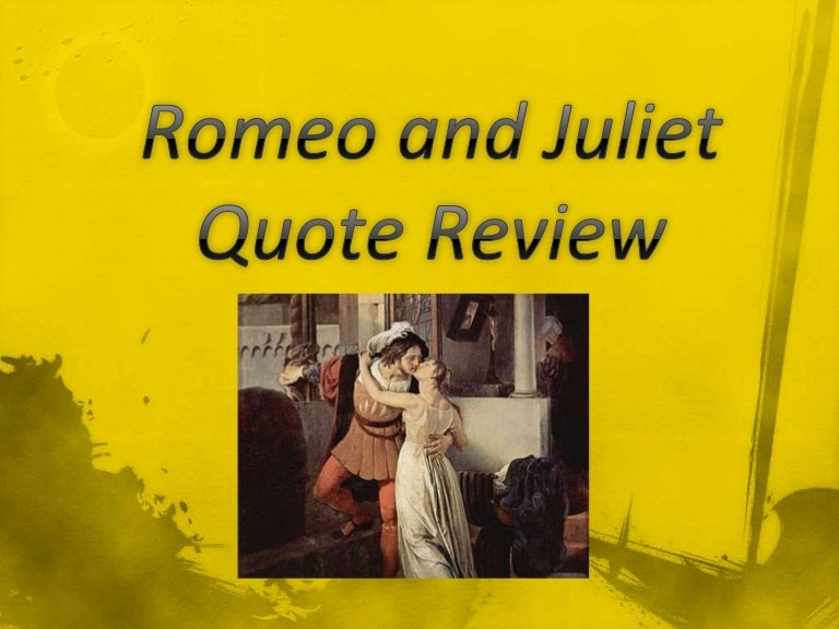 romeo and juliet quote review  romeo and juliet quote review