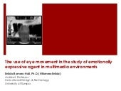 The use of eye movement in the study of emotionally expressive agent in multimedia environments