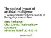 The societal impact of artificial intelligence: What artificial intelligence can do in the legal system and how