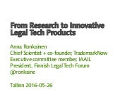 From Research to Innovative Legal Tech Products