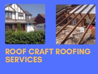 Roof craft roofing services -Bolton and Wigan
