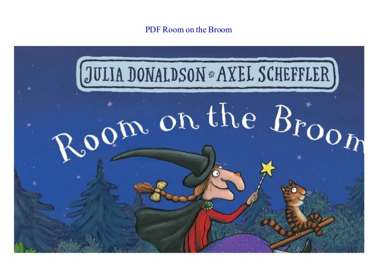 Ebook Room On The Broom By Julia Donaldson