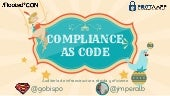 Rooted2020 compliance as-code_-_guillermo_obispo_-_jose_mariaperez_-_