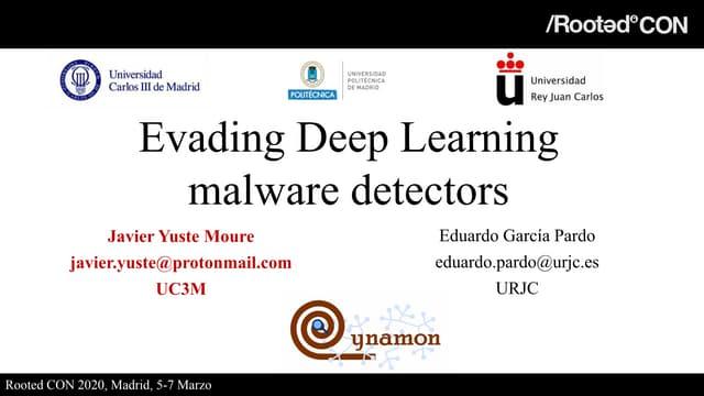 Rooted2020 evading deep-learning_malware_detectors_-_javier_yuste