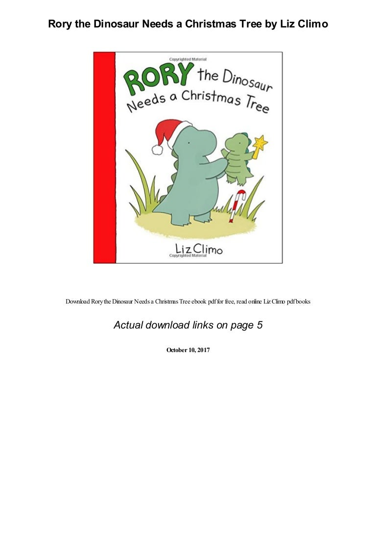 Rory The Dinosaur Needs A Christmas Tree By Liz Climo Pdf Happy family with house and car. christmas tree by liz climo pdf