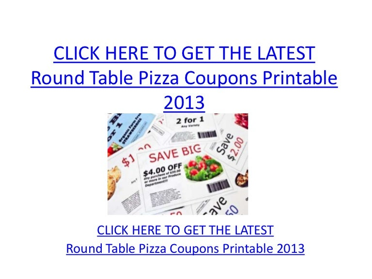 round table pizza coupons printable 2013 round table pizza coupons