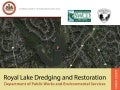 Royal Lake Dredging and Restoration