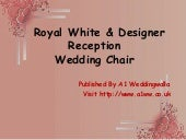 Royal White & Designer Reception Wedding Chair | Wedding Chairs