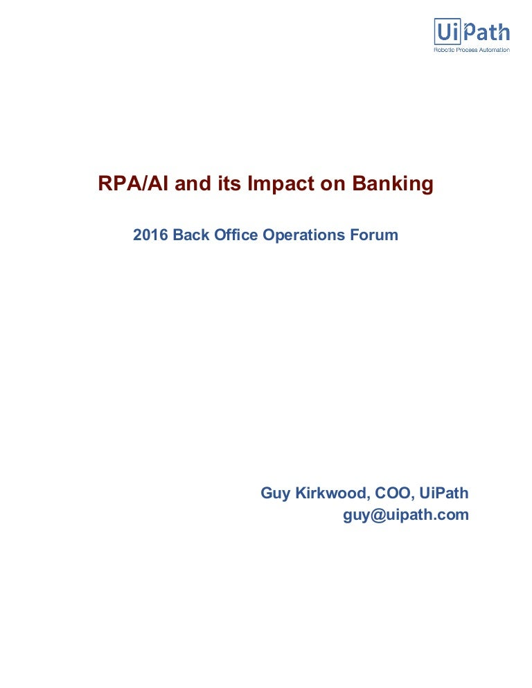 RPA and AI impact on Banking - 4th Annual Back Office