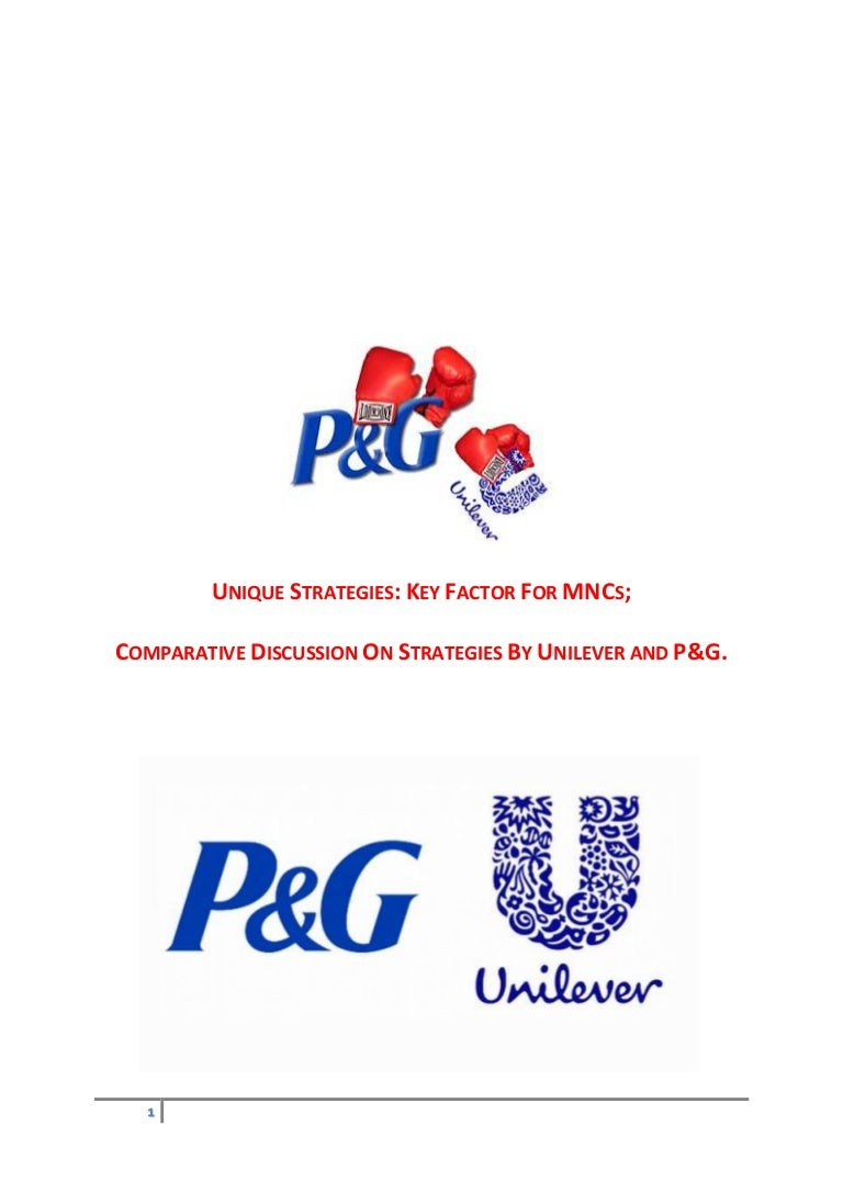 Comparison Unilever Vs P G International Business And Marketing St
