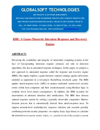 IEEE 2014 JAVA PARALLEL DISTRIBUTED PROJECTS Rre a-game-theoretic-intrusion-response-and-recovery-engine