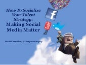 How To Socialize Your Talent Strategy