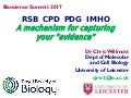 "RSB CPD PDG IMHO: A mechanism for capturing your ""evidence"""