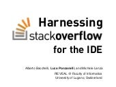 Harnessing Stack Overflow for the IDE - RSSE 2012