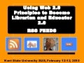Using Web 2.0 Principles to Become Librarian and Educator 2.0 - RSS Feeds