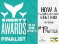 Shorty Award Finalist: Social Media Case Study