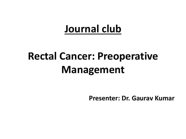 Rectal cancer Preoperative Radiotherapy- Short vs long course