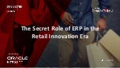The Secret Role of ERP in the Retail Innovation Era