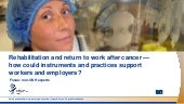 Rehabilitation and return to work after cancer — how could instruments and practices support workers and employers?