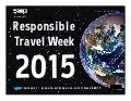 Responsible Travel Week: Feb 9-15, 2015 #rtweek15