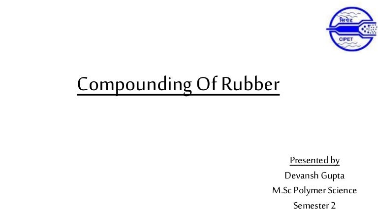 Compounding Of Rubber