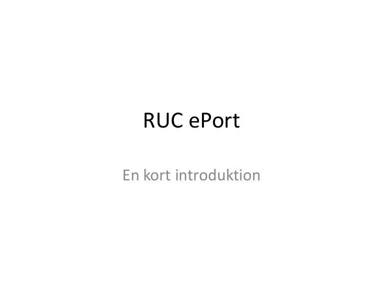 Ruc E Port Kort Intro